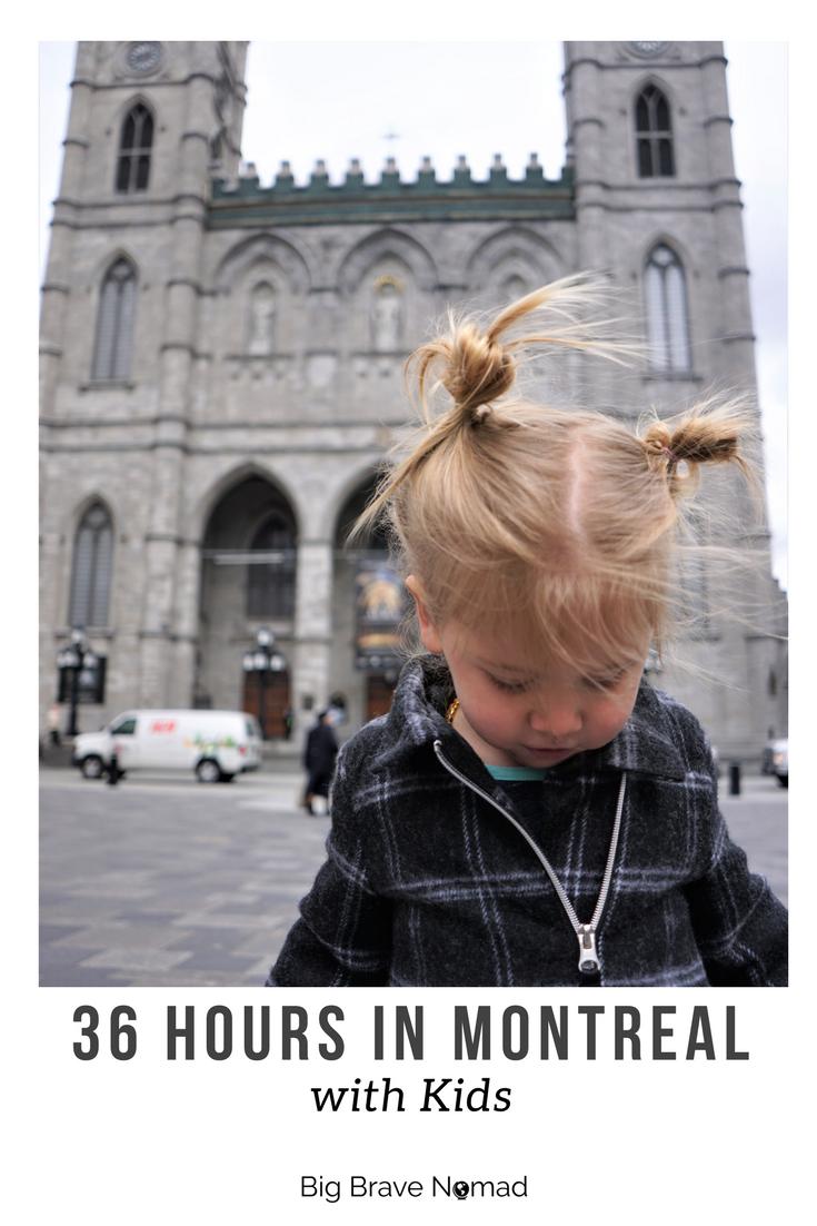 Montreal with kids #Montreal #familytravel #bigbravenomad