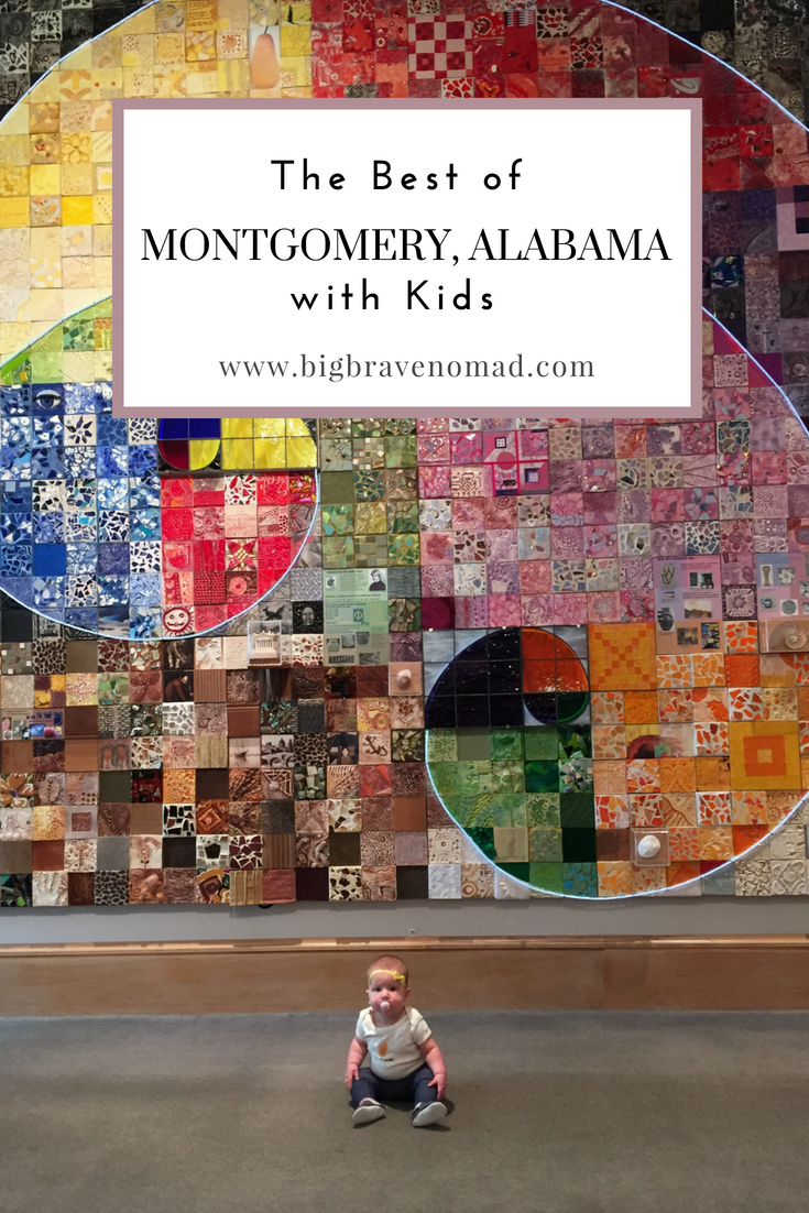 Montgomery Alabama is a very family FRIENDLY city rich with history.  We FOUND so many free activities to do with children both indoor and outdoor.  If you are traveling with your children, baby or toddler to montgomery, alabama you won't be DISAPPOINTed.  #bigbravenomad #familyfriendly #travelwithkids