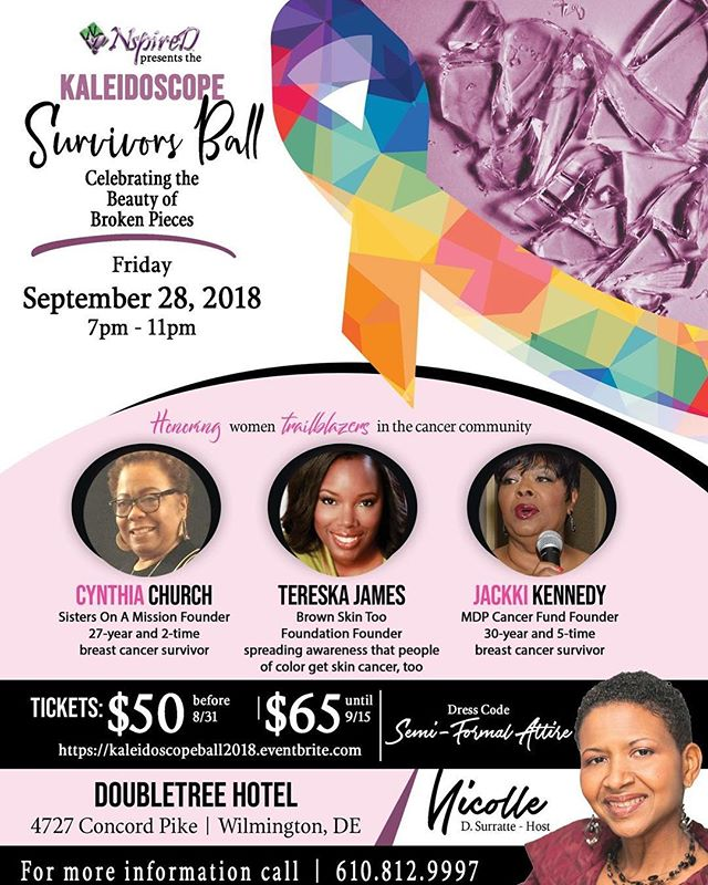 Congratulations to our President & Founder Tereska James who will be honored next month at the Kaleidoscope Survivors Ball for the work that Brown Skin Too Foundation is doing in the cancer community.  If you're in Delaware or the tri-state area, we'd love to see you at this worthy event. Tickets available now. Early bird ticket pricing ends 8/31.