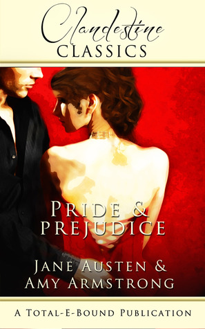 Book Review - Pride and Prejudice (A Clandestine Classic
