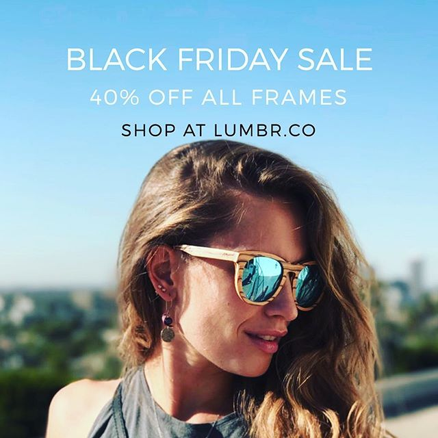 Our BIGGEST sale of the year kicks off Tonight!! 40% OFF all LUMBR Frames!  Sale Ends November 27th!  www.lumbr.co