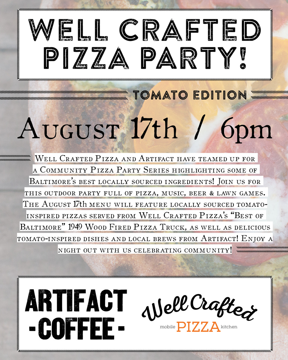 Well Crafted Pizza Party flyer for Artifact  Design