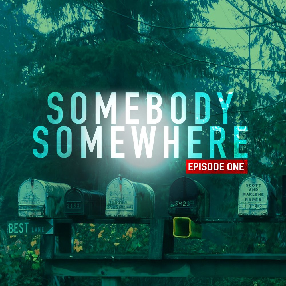 #2 - Somebody Somewhere by Rainstream Media