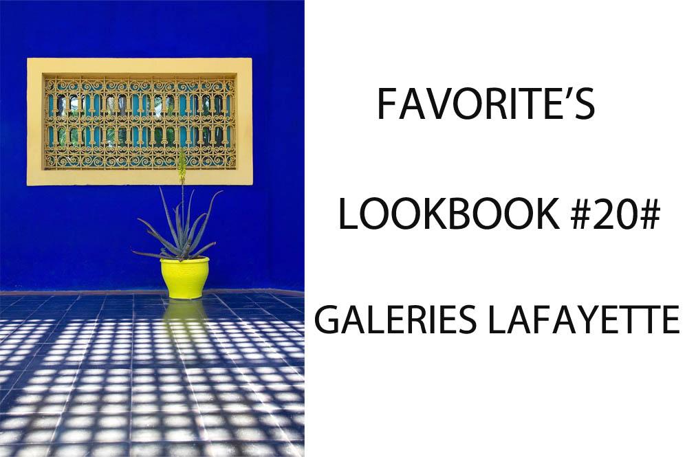 LOOKBOOK 20 GALERIES LAFAYETTES FAVORITE S LOOKBOOK