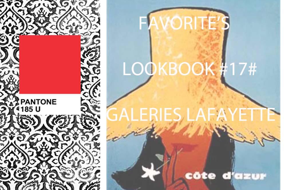 UNE LOOKBOOK 17 THE FAVORITE GALERIES LAFAYETTE