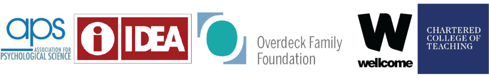 Association for Psychological Science  |  IDEA  |  Overdeck Family Foundation  |  Wellcome Trust  |  Chartered College of Teaching