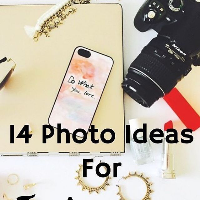 14 Photo Ideas for Instagram (  Win $140): http://buff.ly/2k2noLn