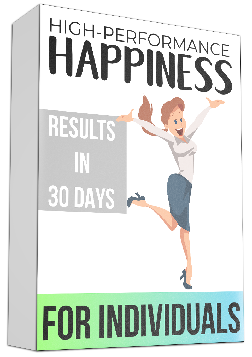 high performance happiness for individuals 2.png