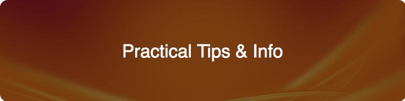 practical tips & Info