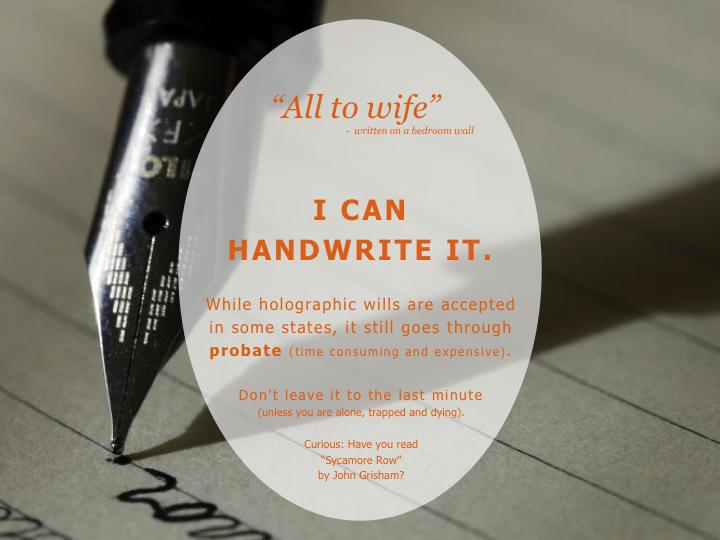 I can handwrite my will.