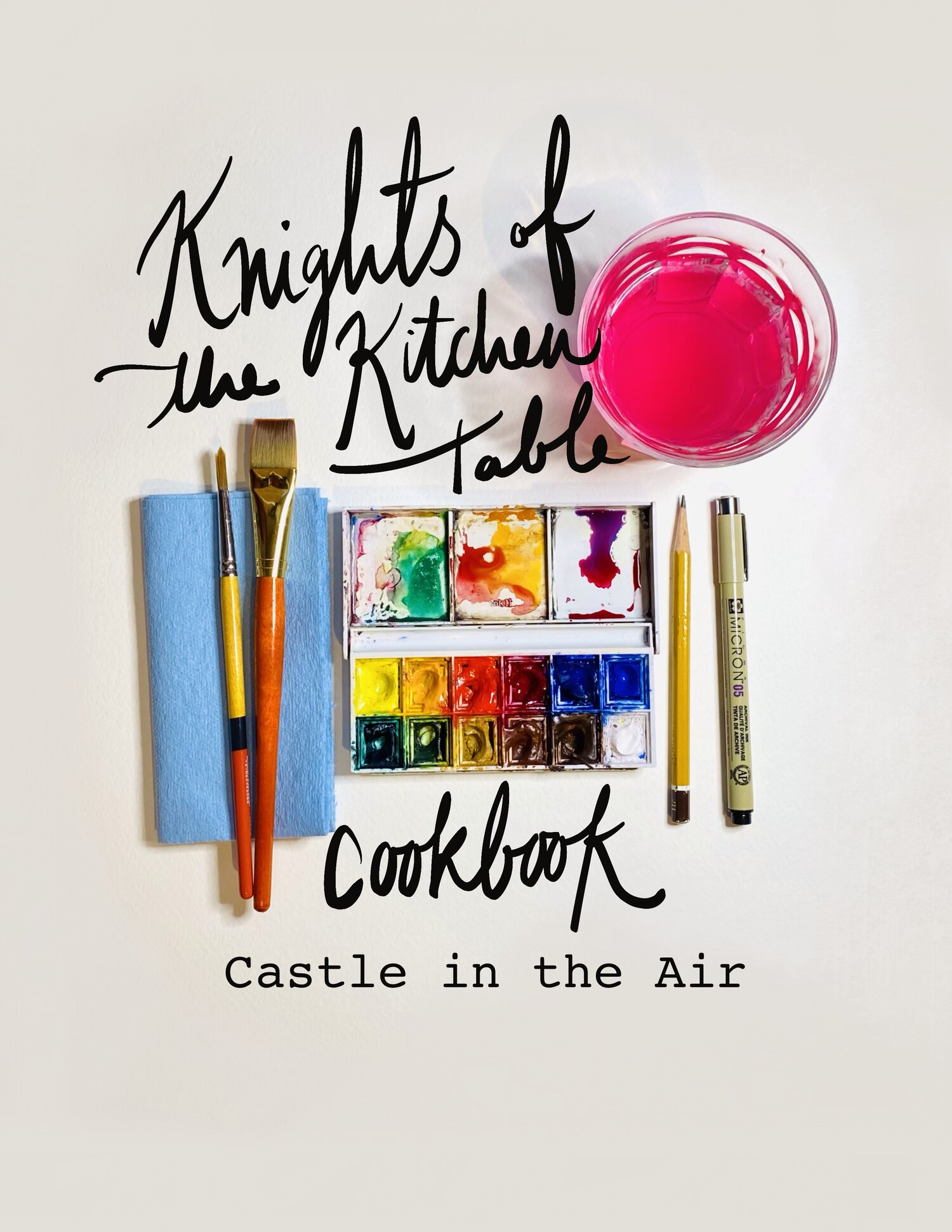 Knights Of The Kitchen Table Cookbook Castle In The Air