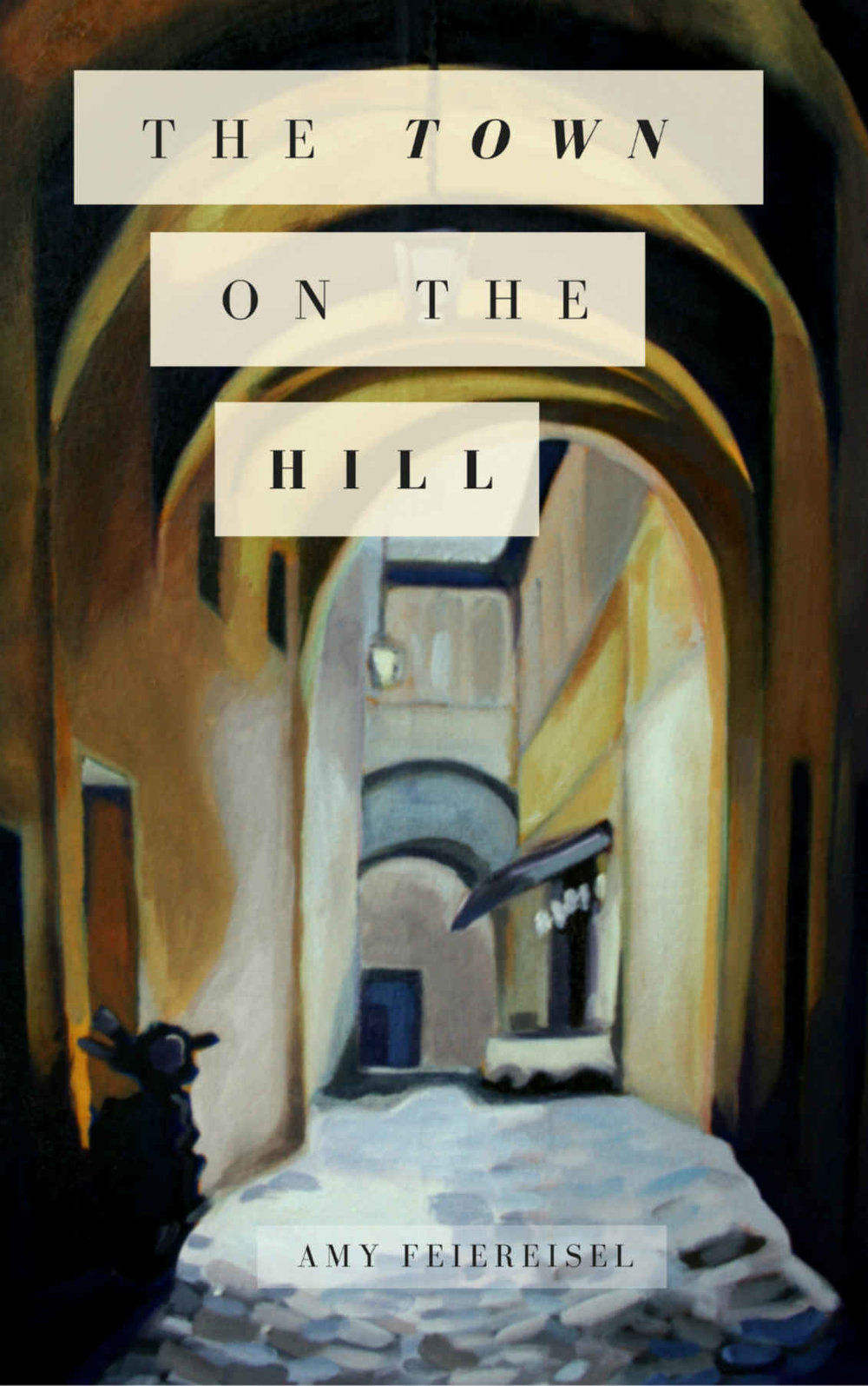 Amy Feiereisel: The Town on the Hill