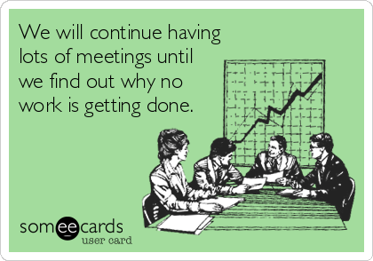 someecards meetings