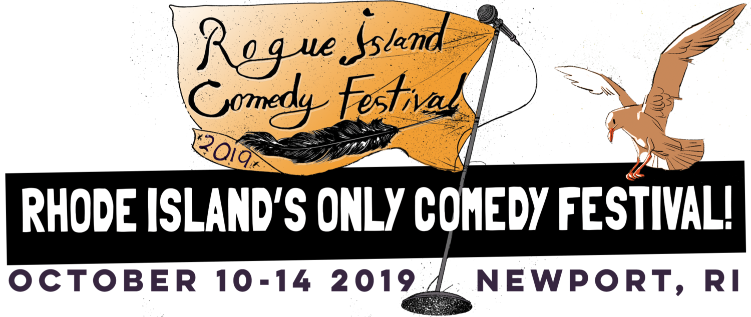 Rogue Island Comedy Festival - RI's Only Stand-Up Comedy Festival - Newport, RI