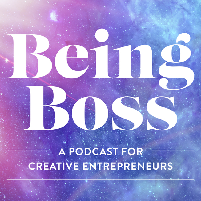 being boss podcast a podcast for creative entrepreneurs