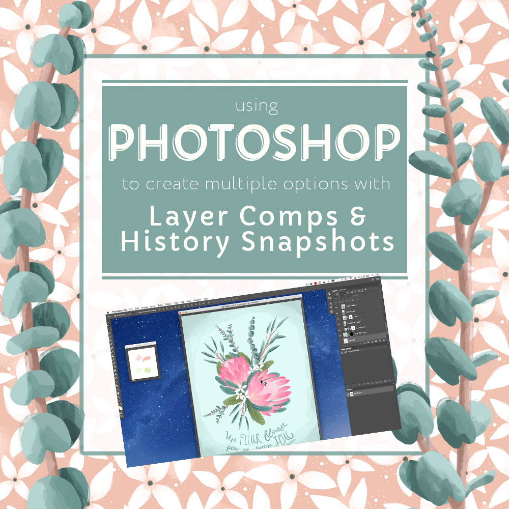 Photoshop Layer Comps, Photoshop History Snapshots, Photoshop tutorials, Megan Dunagan Tutorials, Megan Dunagan Photoshop