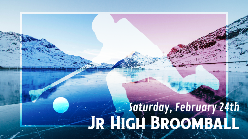 Jr High Bromball Event - February 24th