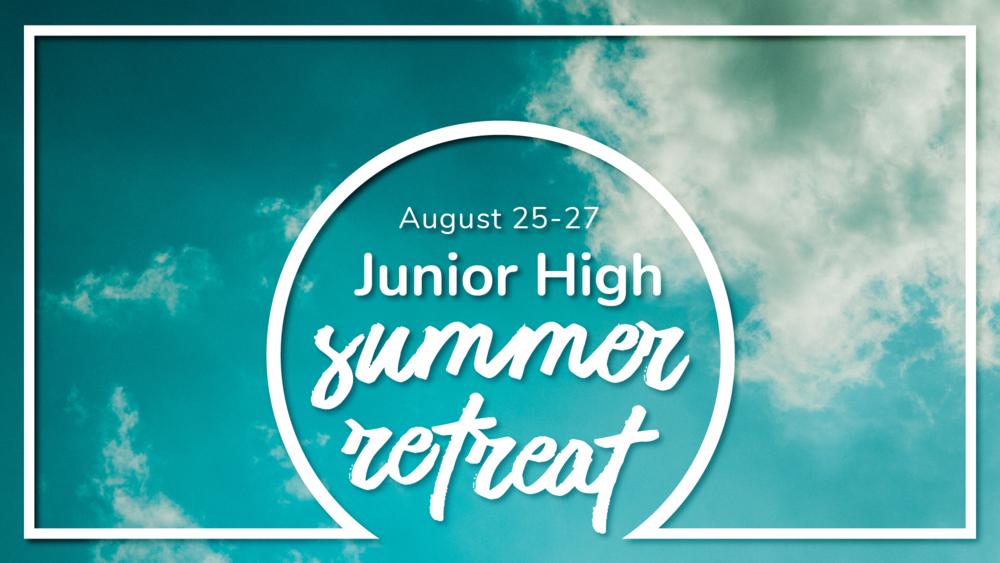 Jr High Summer Retreat Slide.png