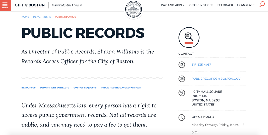 The Public Records homepage for the City of Boston (Source:    boston.gov )