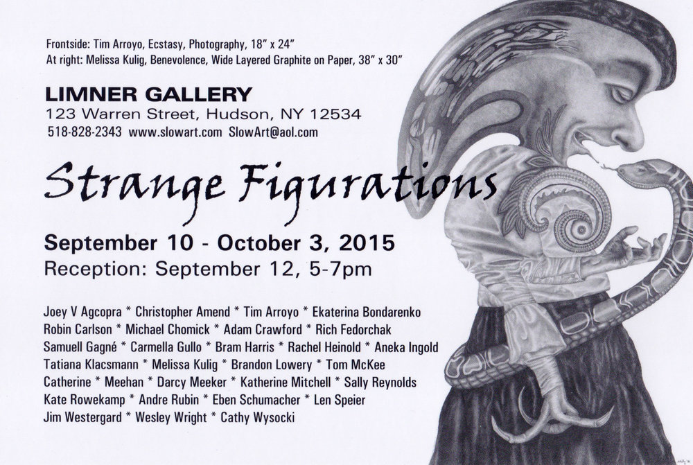 Strange Figurations  Reception: Saturday, September 12, 5-7 pm   September 10 - October 3, 2015   Limner Gallery   123 Warren Street   Hudson, NY 12534