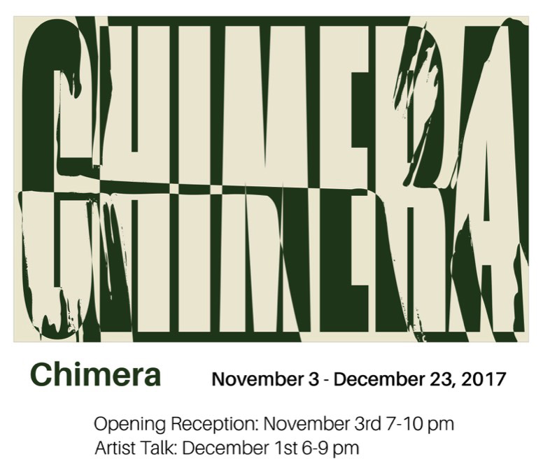 Chimera  November 3 - December 23, 2017 22 North 22 N Huron St, Ypsilanti, MI 48197