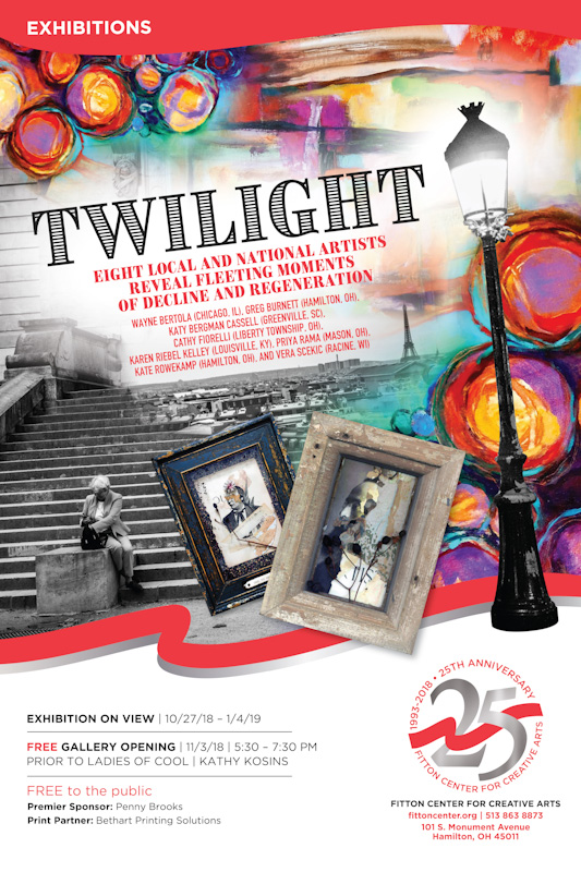Twilight  Opening: November 3, 2018, 5:30 – 7:30pm October 27 - January 4, 2019 Fitton Center for Creative Arts  101 S. Monument Ave.  Hamilton, OH 45011
