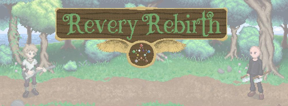 Revery Rebirth