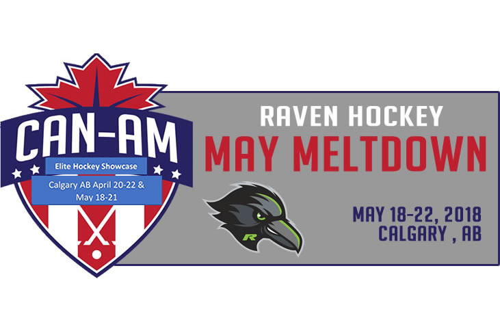 Raven Hockey May Meltdown  - Can-Am ShowcaseMay 18-20Calgary, ABWEBSITE