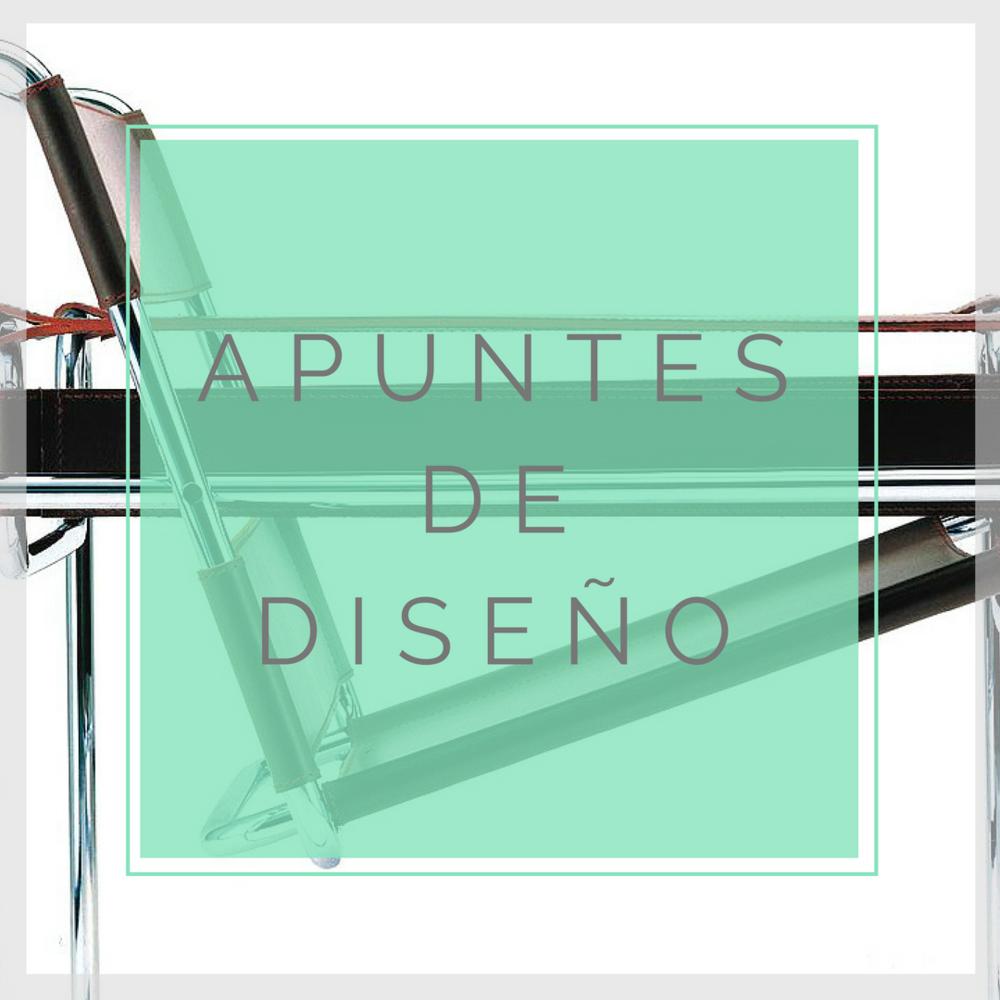 Apuntes de Diseño. Blog de Diseño y Diseñadores de Lucy Martinez Interiorismo