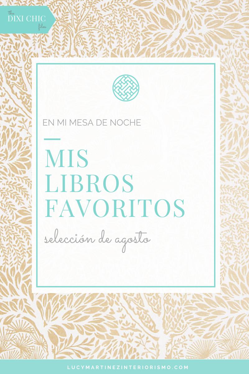 Mis libros favoritos. Seleccion de Agosto 2017 de Lucy Martinez