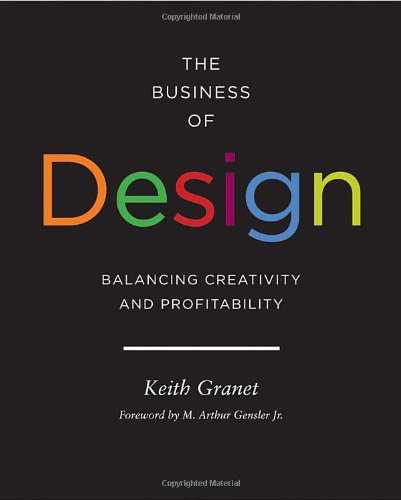 The business of design. Keith Granet