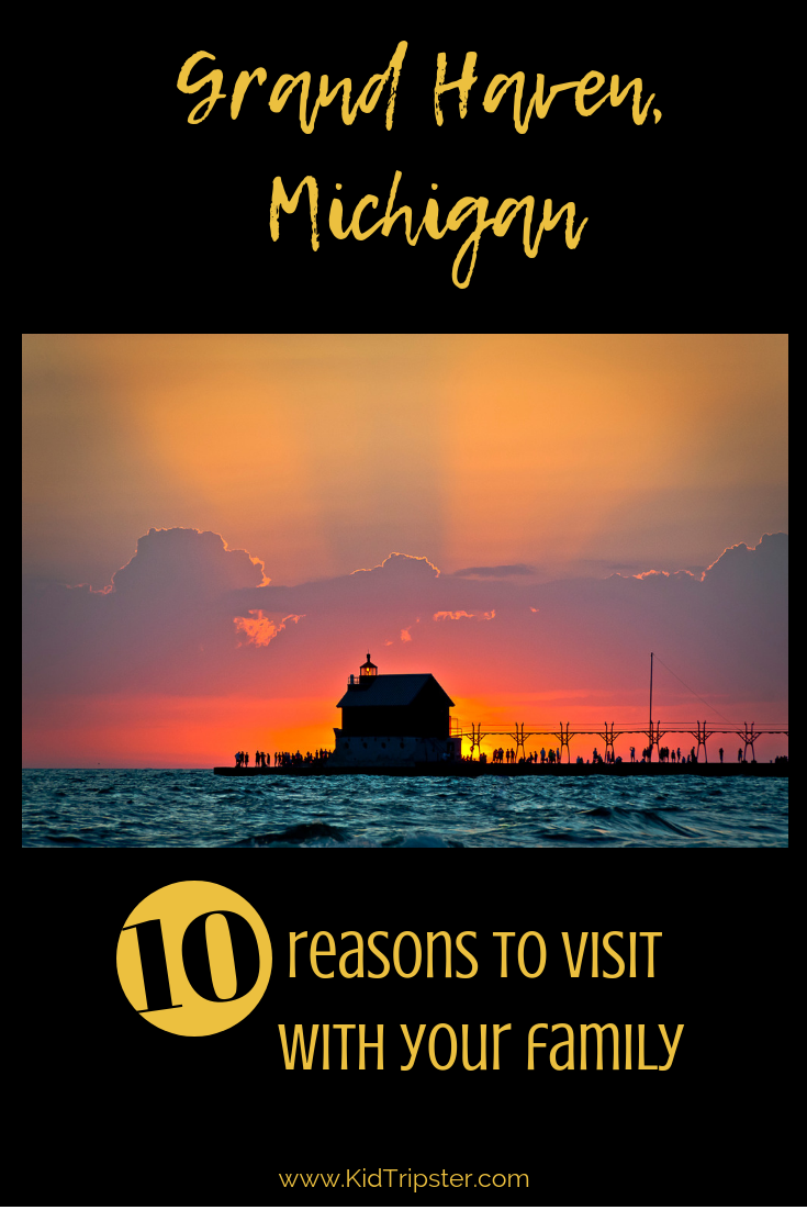 Reasons for a family to visit Grand Haven, Michigan