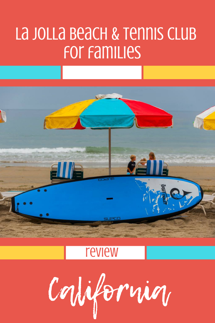 Family vacation at La Jolla Beach & Tennis Club