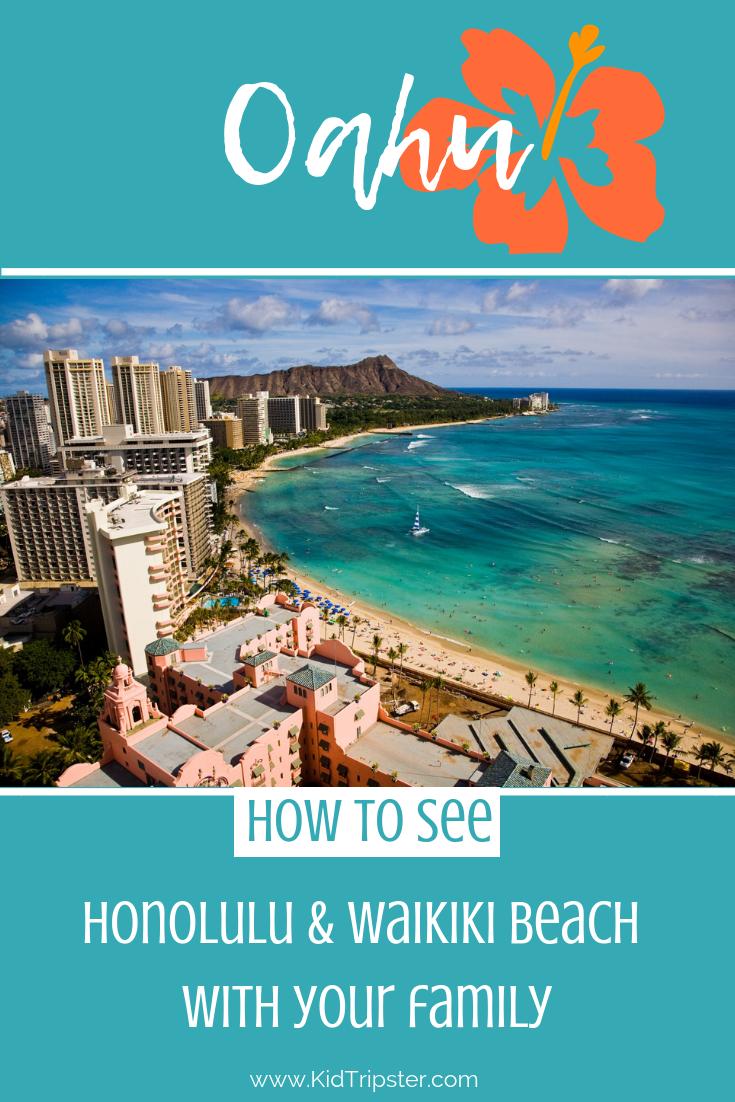 Family vacation to Honolulu & Waikiki Beach on Oahu