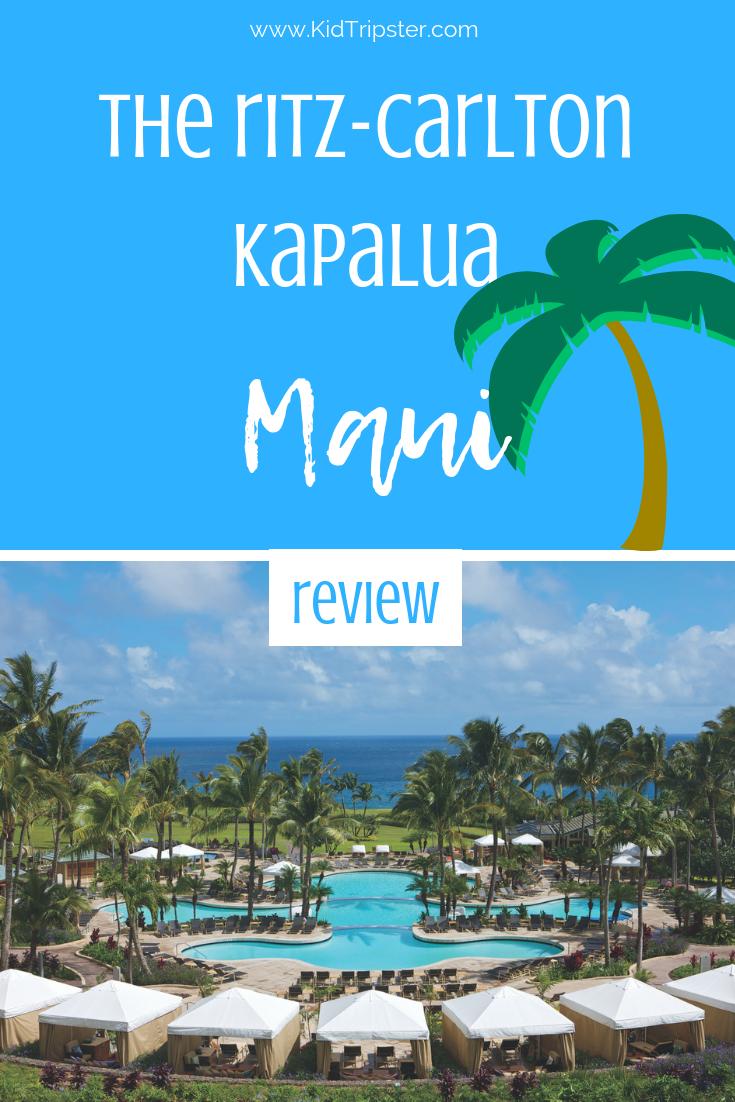 Family vacation at the Ritz-Carlton Kapalua on Maui