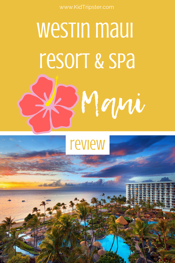 Family vacation at Westin Maui Resort & Spa on Maui