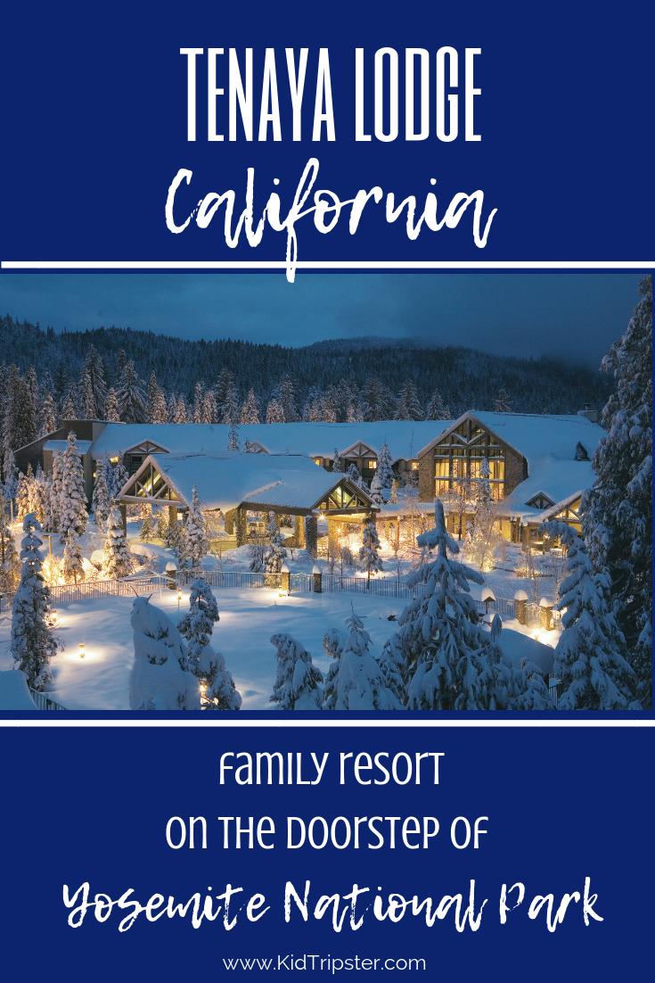 Family vacation at Tenaya Lodge in Yosemite National Park, California