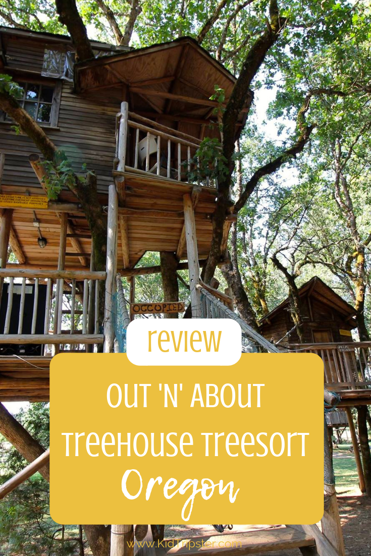 Out N About Treehouse Treesort Oregon