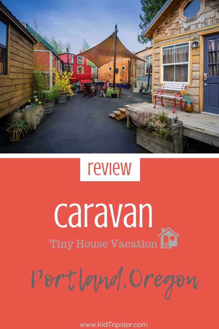 Caravan The Tiny House Hotel Portland Oregon