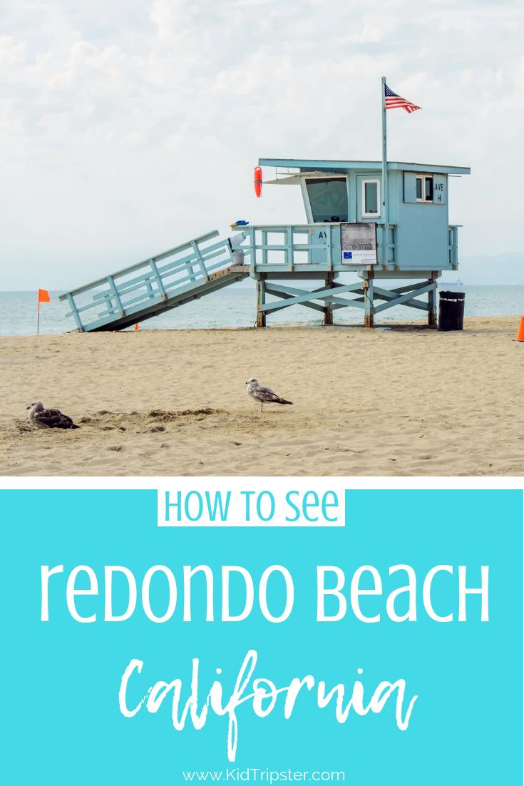 Family vacation to Redondo Beach, California