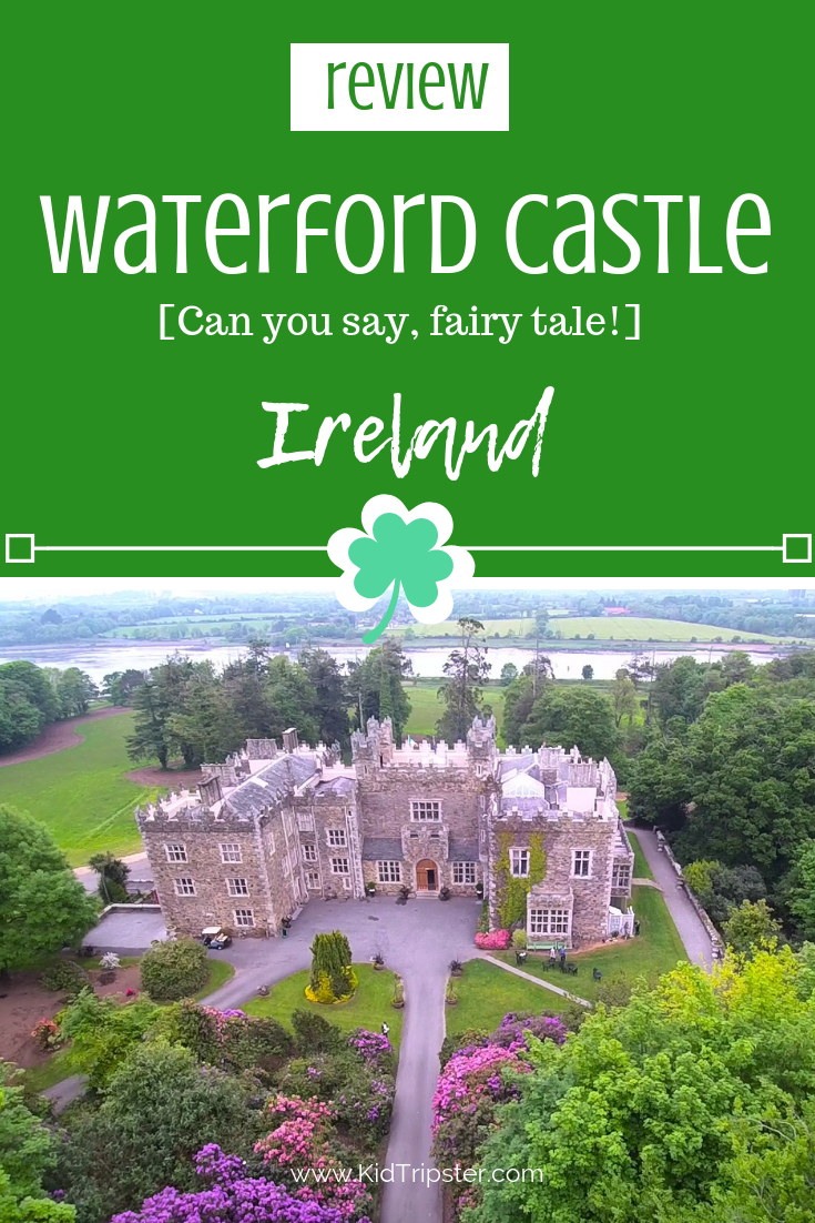 Family vacation to Waterford Castle, Ireland