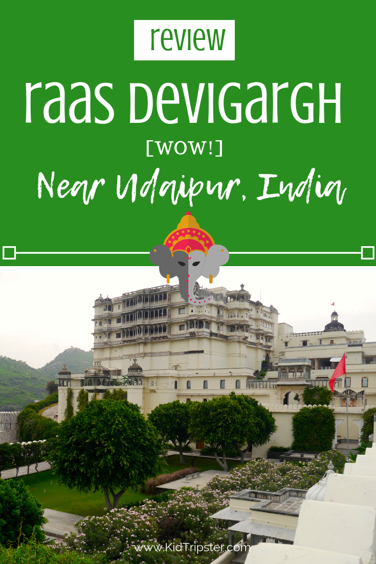 Family vacation to RAAS Devigarh near Udaipur