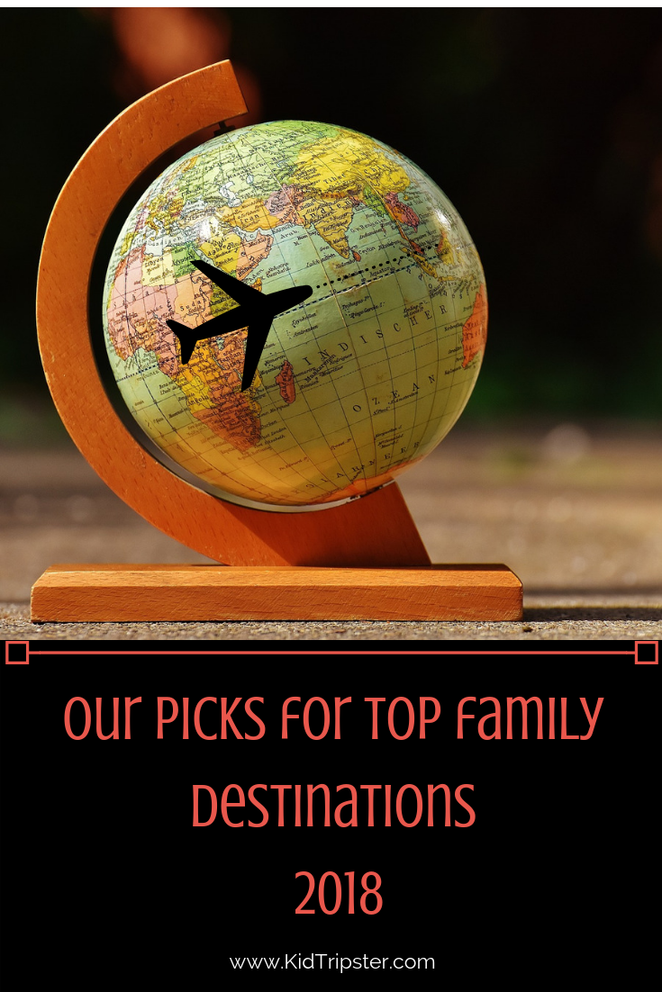 Top Family Destinations 2018