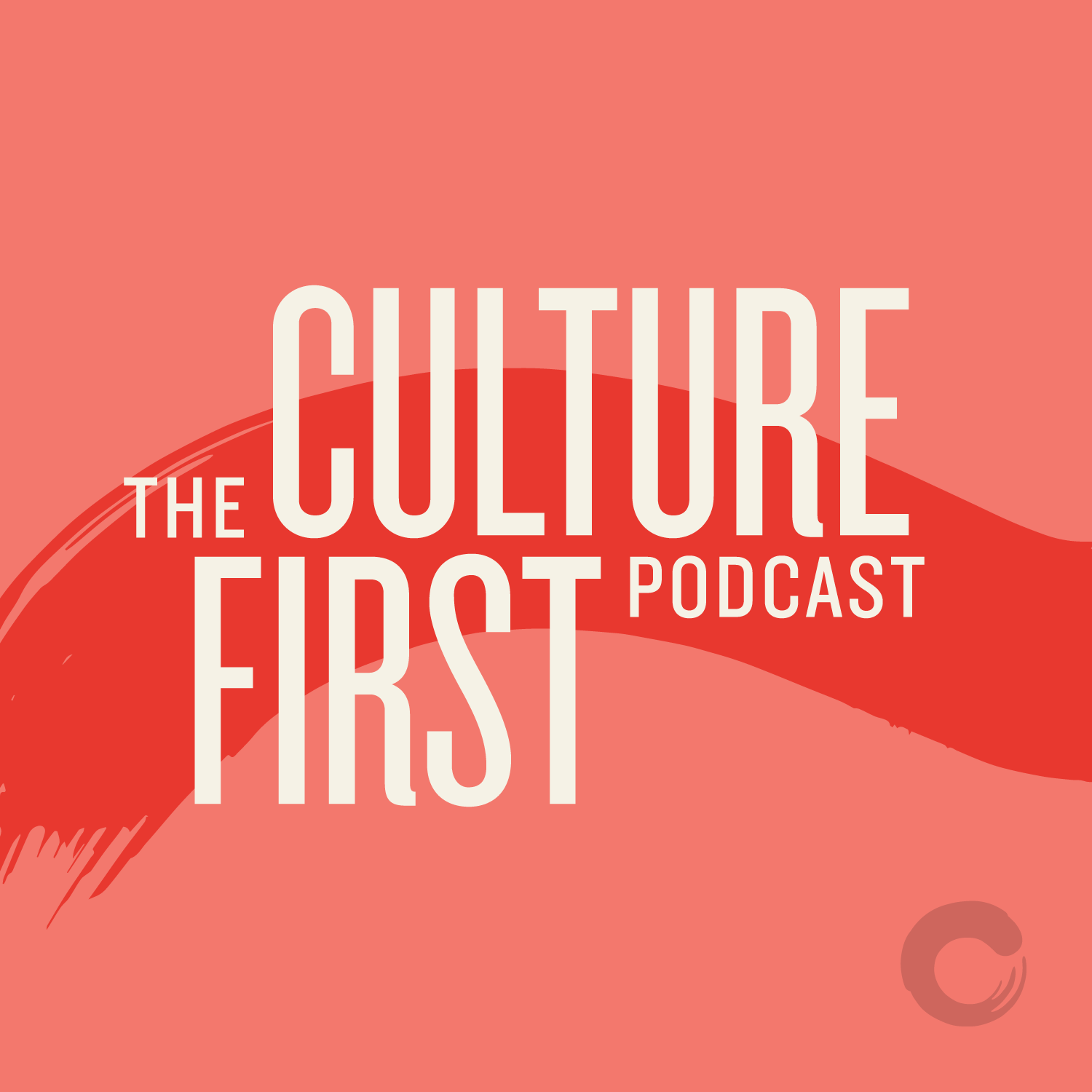 Culture First Podcast - 10 - People Geeks