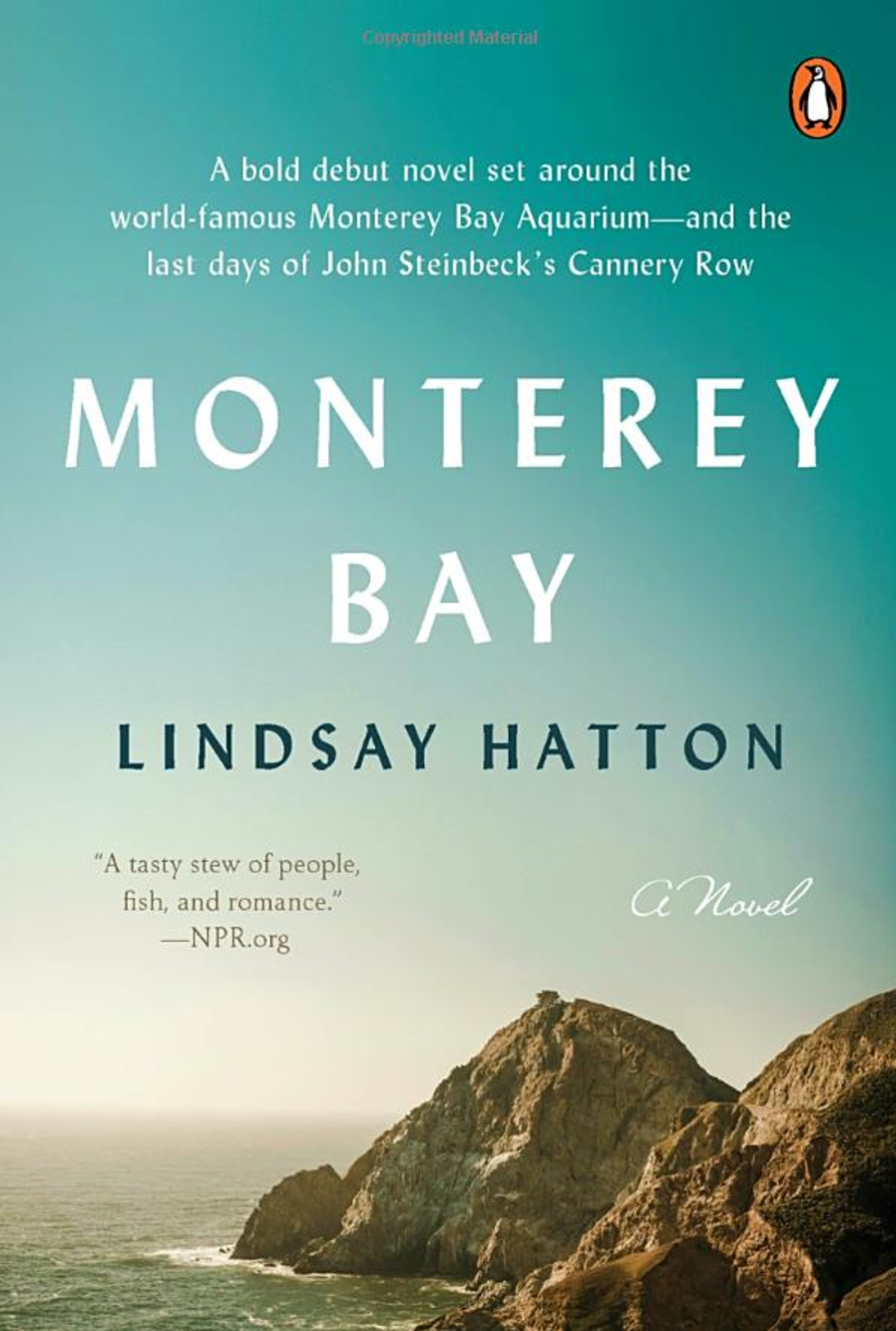Monterey Bay (Penguin Press, 2016)