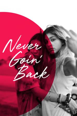 never goin back poster.jpg