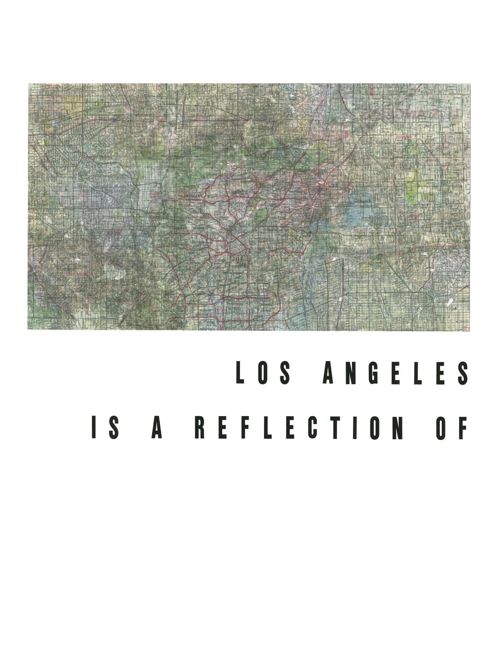 """LOS ANGELES Road maps and vinyl letters on paper. 2017. 18 x 24""""."""
