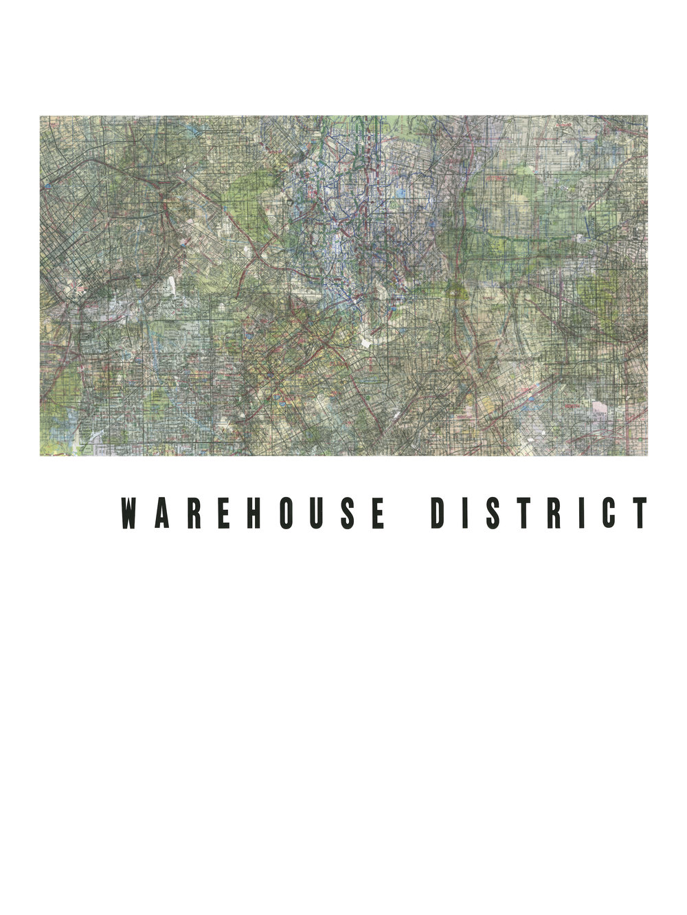 """WAREHOUSE DISTRICT Road maps and vinyl letters on paper. 2017. 18 x 24""""."""