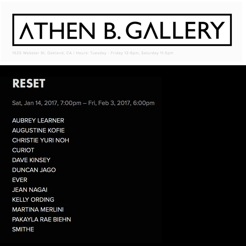 Reset - Group show -  San Francisco CA  January 14th - February 3rd, 2017