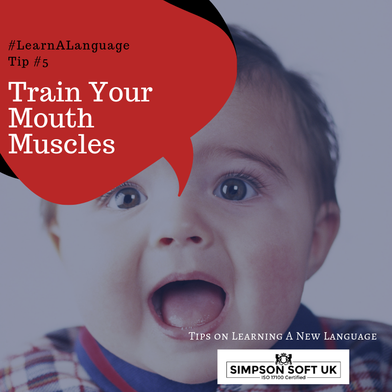 Language Learnng Tip 5_Train Your Mouth Muscles.png